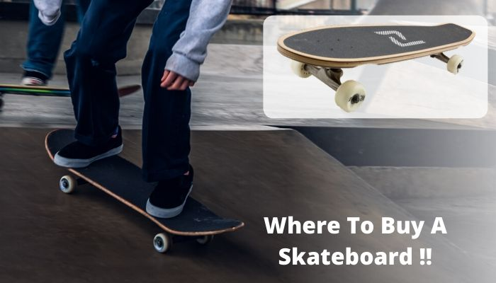 where to buy a skateboard