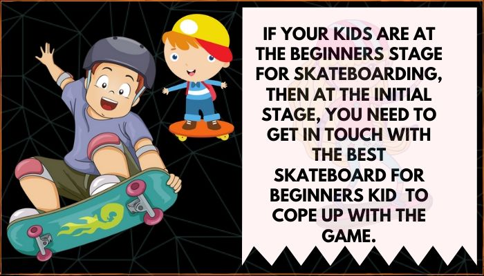 kids first skateboard