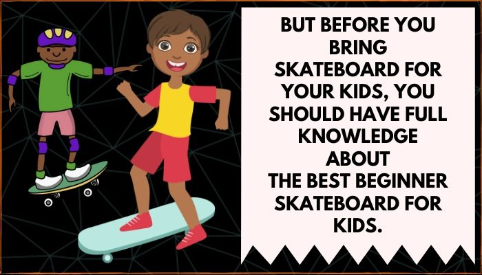 kids skateboard brands
