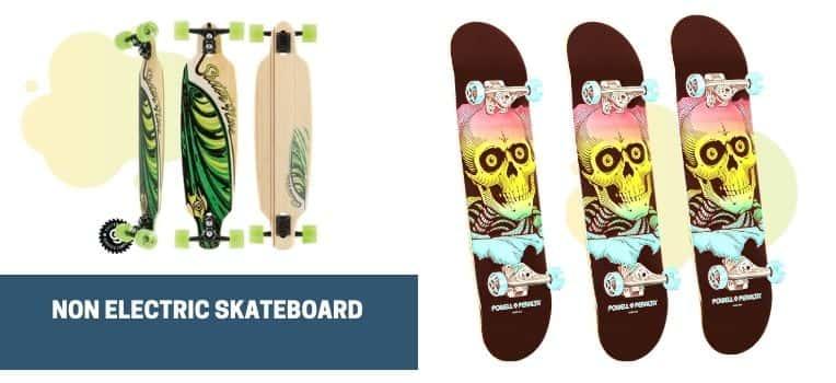 Non Electric Skateboard