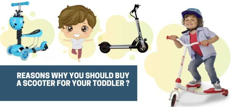 Why You Should Buy a Scooter for Your Toddler