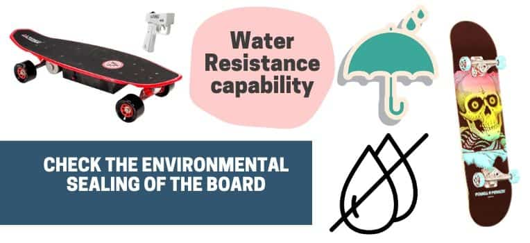 water resistance capability of the electric skateboard