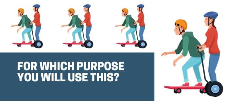 which purpose you will use thi selectric skateboard