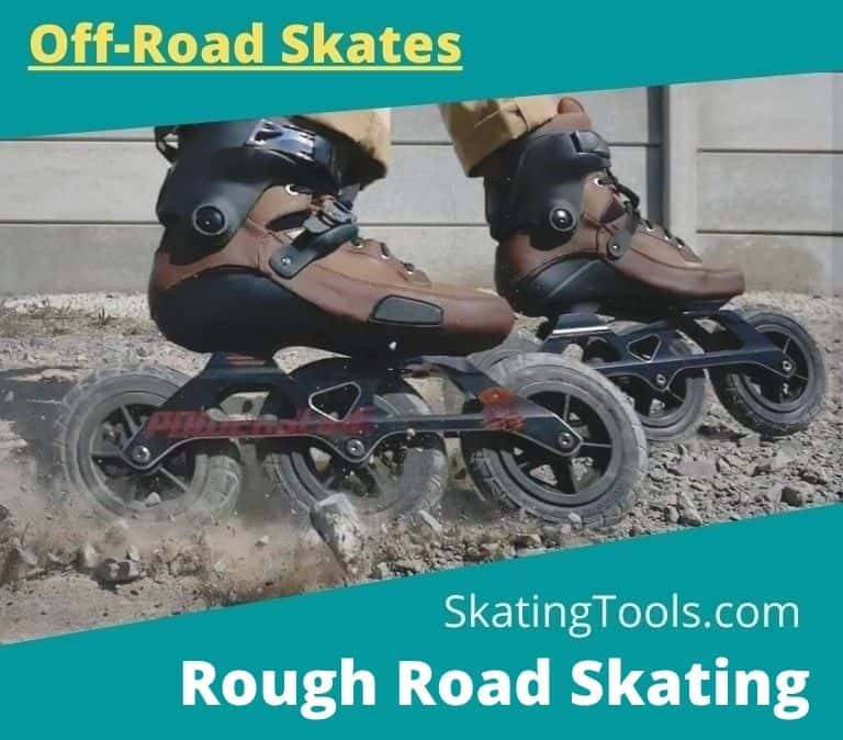 best inline skates for rough roads