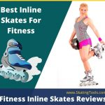 best inline skates for fitness