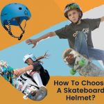 how to choose a skateboard helmet