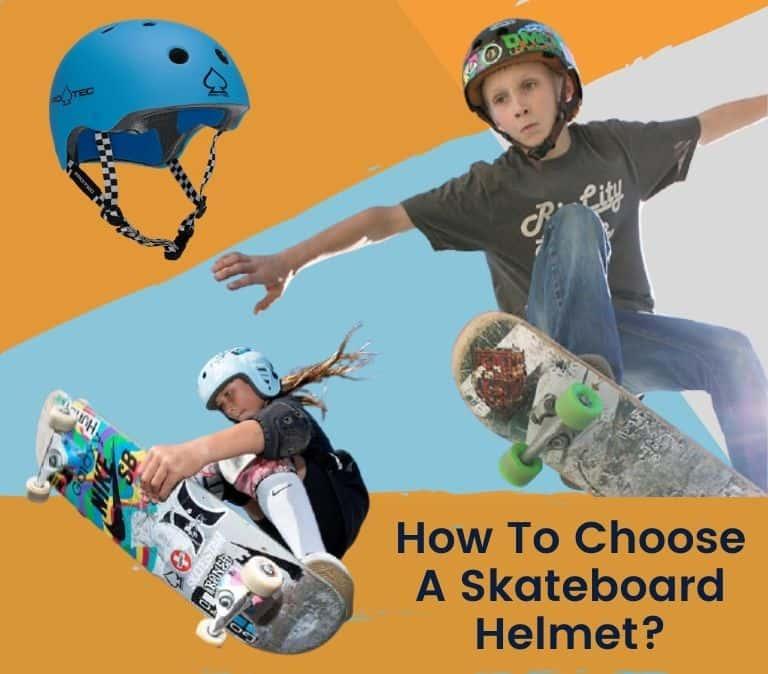 how to choose a skateboard helmet