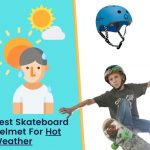 best skateboard helmet for hot weather