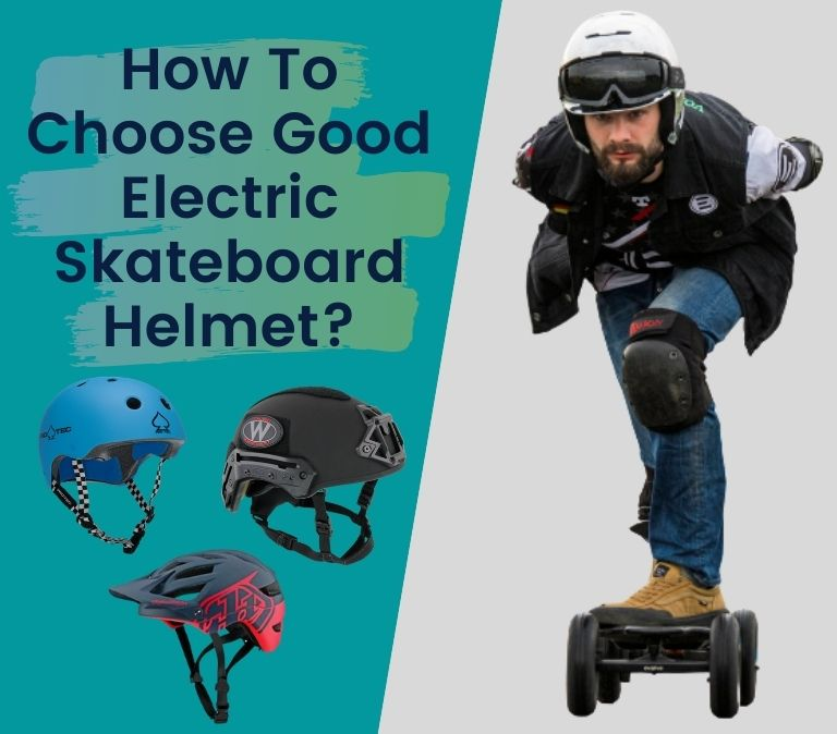 how to choose the correct helmet for electric skateboarding