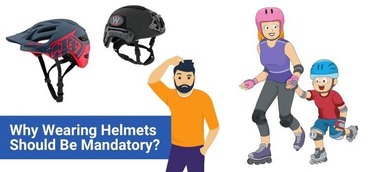 why wearing helmets should be mandatory