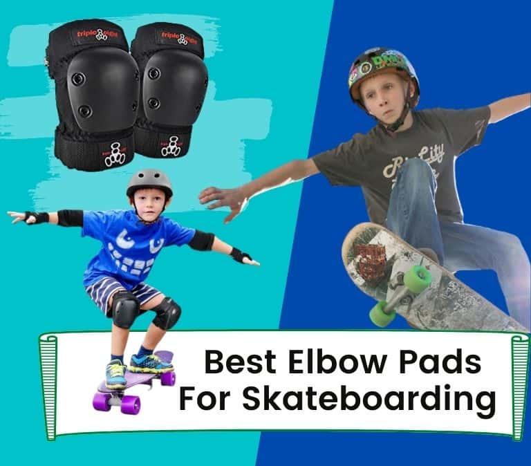 best elbow pads for skateboarding