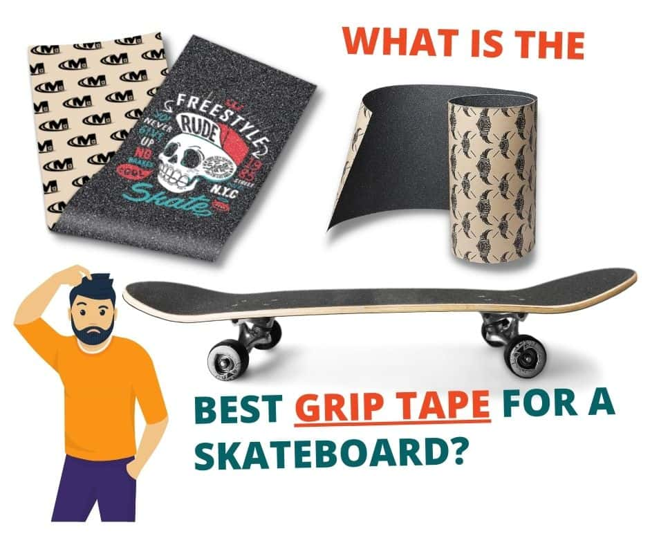 what is the best grip tape for a skateboard