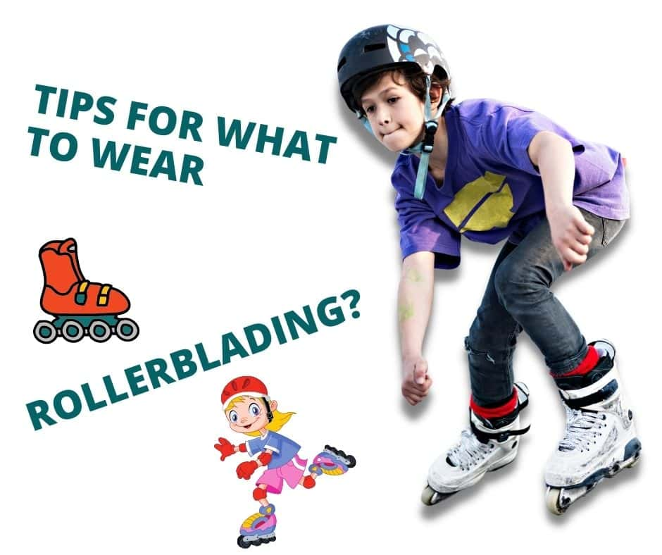what to wear rollerblading
